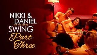 Nikki & Daniel Part Three, Swinging Romance
