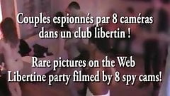 Camera espion en soiree privee ! French spycam149