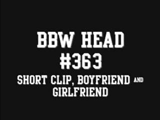 Boyfriend girlfriend naked pictures Bbw head 363 short clip, boyfriend girlfriend