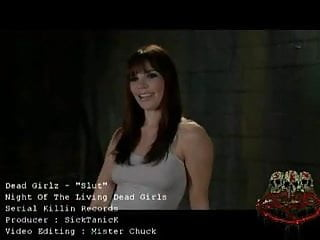 She dead sex The dead girlz - slut video