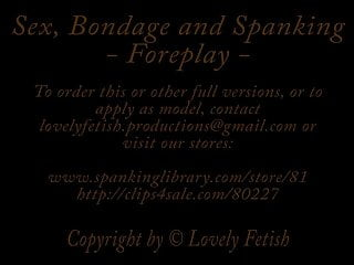 Amateurs bondage clips Clip 4lil sex, bondage, spanking - foreplay - 04:22min, 3