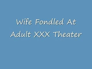 Porn theater 95134 Slut wife fondled at porn theater
