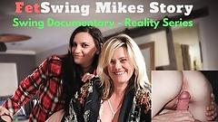 Fetswing com Mike's True Story Reality Swinger-Blog. XxX