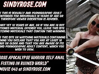 Bottoms apocalypse now Sindy rose apocalypse warrior self anal fisting ruined ass