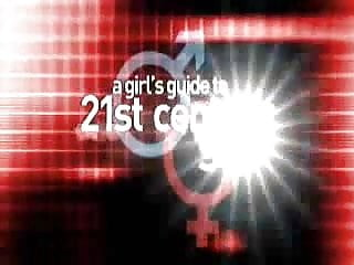 20th century sex A girls guide to 21st century sex