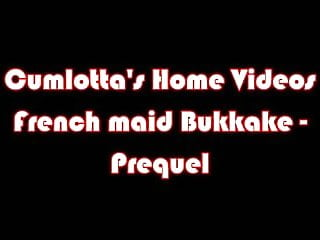 Home bukkake - Cumlottas home movies - french maid bukkake - prequel