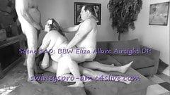 Swiney's Pro-Am scene 110: BBW Eliza Airtight DP