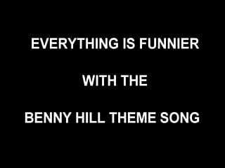 Bottom line interview with warren bennis Security cam footage benny hill theme song