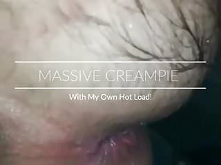 Massive cum creampie Massive anal creampie