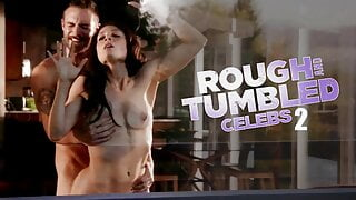 Rough and Tumbled Celebs Vol.2