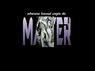 Bisexual master - Sub bisexual couple seeks master