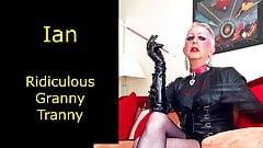 Ridiculous Granny Tranny - hot legs fag
