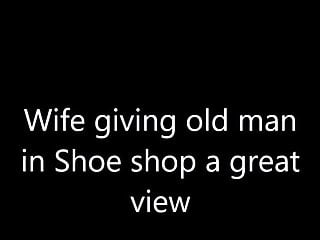 Shoe in pussy Pussy exposed to old man in shoe shop