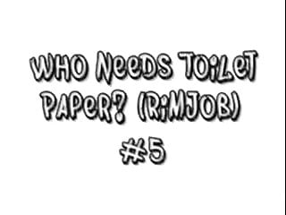 Bottom third perforated paper Who needs toilet paper rimjob 5