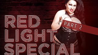 Red Light Special Part 2
