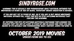 OCTOBER 2019 at SINDYROSE site - fisting, prolapse, dildo