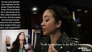 AJ Lee is the GOAT of piss swallowing. Best throat. An 11-10