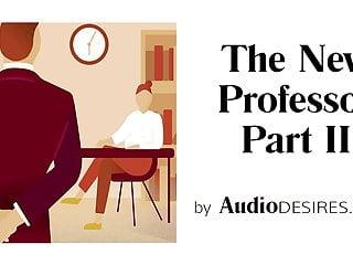 Free erotic audio masturbation clips The new professor pt. 2 - audio porn for women, erotic audio
