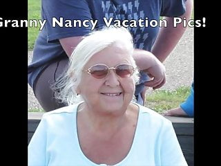 Grannies porn pic - Granny bitch nancy vacation pics