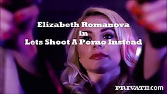 Trailer Elizabeth Romanova in Lets Shoot A Porno Instead