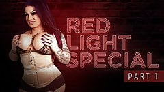 Red Light Special Part 1