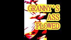 GRANNY'S ASS PLOWED