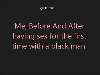 Girls and men having sex - Me before and after having sex with a black men