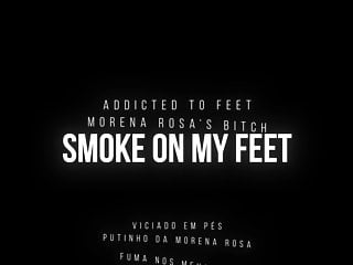 Smoking fetish boy slave Hard foot domination by morena rosa in smoke on my feet