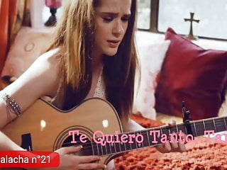 Mexican teen compilation Chumbalacha 21 te quiero tanto tanto