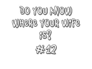 How do you know if you orgasm - Do you know where your wife is 12