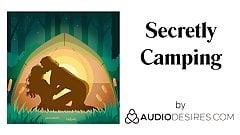Secretly camping (pornô áudio erótico para mulheres, sexy asmr)