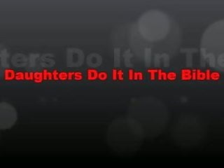 Lesbians in bible - Daughters did it in the bible