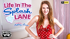 Ashley Lane - WankzVR - Life In The Splash Lane