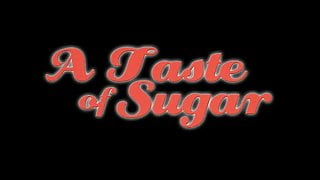 PREViEW TRAiLER - A Taste of Sugar (1978) - MKX