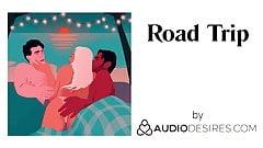 Road Trip (Erotic Audio Porn for Women, Sexy ASMR)