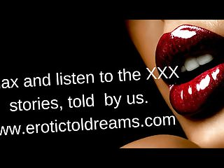Erotic stories podcast Erotic story - angela melanie -sample