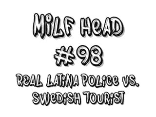 Trannies vs real girls - Milf head 98 real latina police vs. swedish tourist