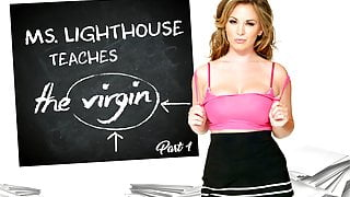 Ms. Lighthouse Teaches the Virgin - Part 1