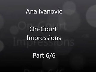 Ana ivanovic upskirt - Ana ivanovic is hot sexy on-court impressions part 6 of 6