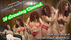 Canary Addison in A GROWING CLIMAX !