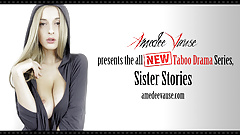 Sister Stories Ep.1 - Sleeping Together - Amedee Vause