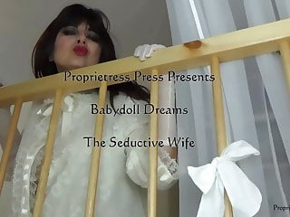 Free seduction videos mature - Babydoll dreams: the seductive wife: cotfined