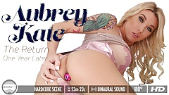 GroobyVR: Aubrey Kate, The Return (extended!)