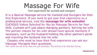 Massage For Wife – first experience for cuckold and swingers