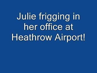Heathrow area sex parlours Julie masturbating in her office at heathrow airport