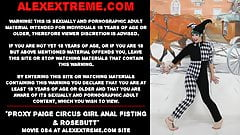 Proxy Paige circus girl anal fisting & rosebutt