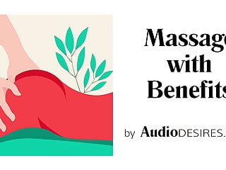 Female erotic audio Massage with benefits by audiodesires - erotic audio - porn