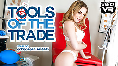 Anna Claire Clouds - WankzVR - Tools of the Trade