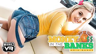 Aria Banks - WankzVR - Money in the Banks